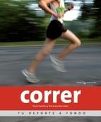 Correr. Tu deporte a fondo