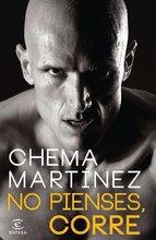 'No pienses, corre', nuevo libro de Chema Martínez