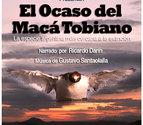 Proyección de un documental sobre el macá tobiano