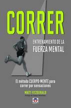 Correr: Entrenamiento de la fuerza mental