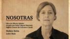 Mutilva acoge este domingo la obra 'Nosotras'