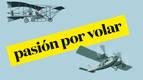 'Pasión por volar', un recorrido por la aeronáutica española