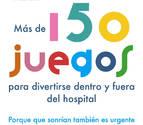 Atresmedia lanza el libro '150 juegos para divertirse dentro y fuera del hospital'