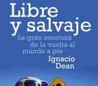 El malagueño Ignacio Dean recoge en un libro la aventura de recorrer el mundo a pie