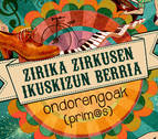 Zirika Zirkus representa el lunes en Pamplona su obra en euskera 'Ondorengoak'