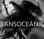 Carmen Larraz estrena 'Transoceánica' en el Auditorio de Barañáin