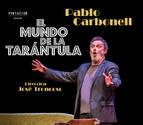 Pablo Carbonell llega a Barañáin con 'El mundo de la tarántula'
