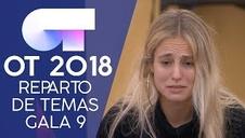 Reparto de temas para la gala 9 de 'OT 2018'