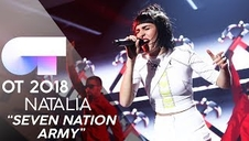 Natalia interpreta 'Seven Nation Army' en la gala 12 de OT 2018