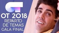 Reparto de temas para la gala final de OT 2018