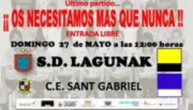 Cartel del partido que disputan Lagunak y Sant Gabriel este próximo domingo