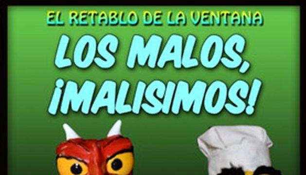 Cartel de la obra de títeres 'Los malos, ¡Malísimos!.