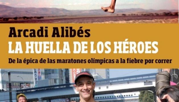 La huella de los héroes: De la épica de las maratones olímpicas a la fiebre por correr