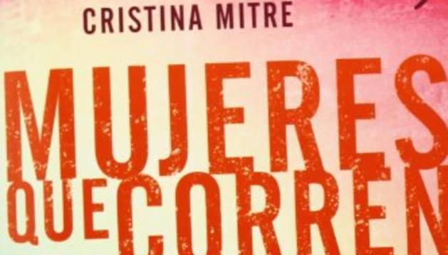 Mujeres que corren, de Cristina Mitre