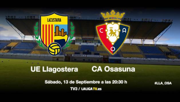 Llagostera-Osasuna (20.30 horas)