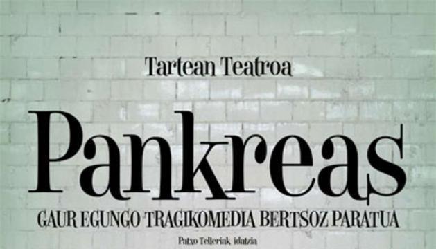 Cartel de la obra 'Pankreas'