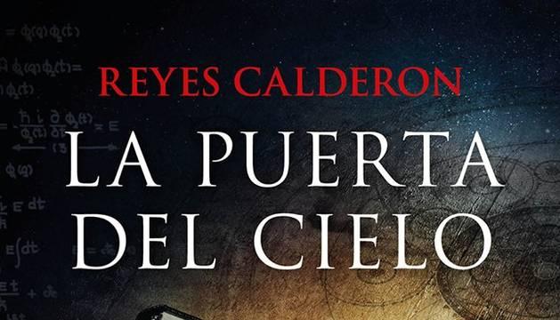 La puerta del cielo, de Reyes Calderón