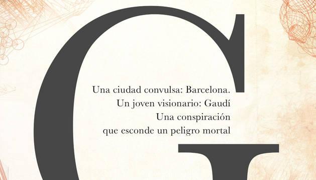 'G', la novela de Gaudí.