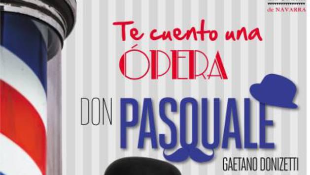 Cartel de 'Te cuento una ópera, Don Pasquale'.