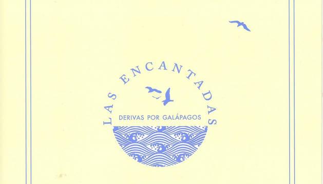 'Las encantadas. Derivas por Galápagos' de Charles Darwin.