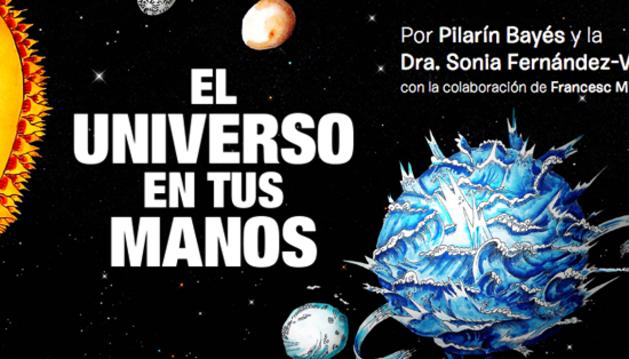'El universo en tus manos'.