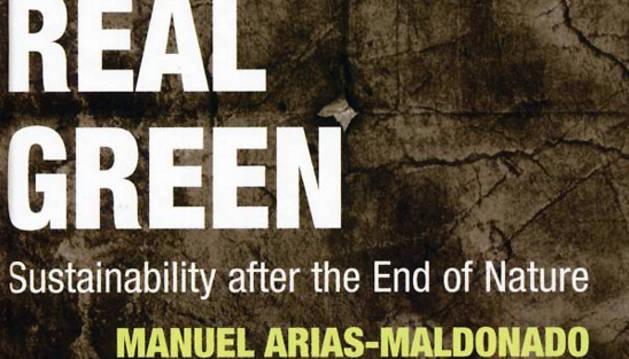 Portada del ensayo sobre sostenibilidad publicado por Manuel Arias Maldonado.