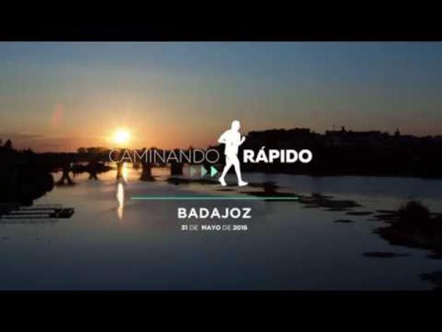 Caminando Rápido: Badajoz