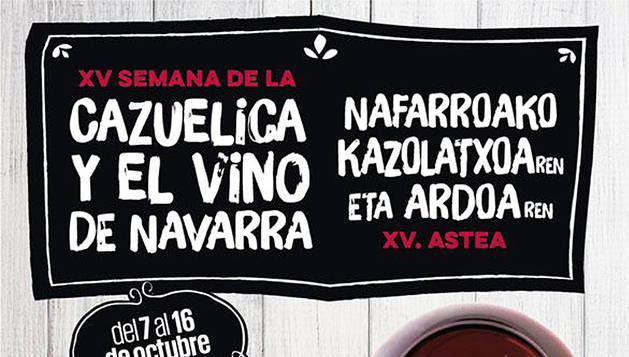Vuelve la Semana de la Cazuelica y el Vino de Navarra