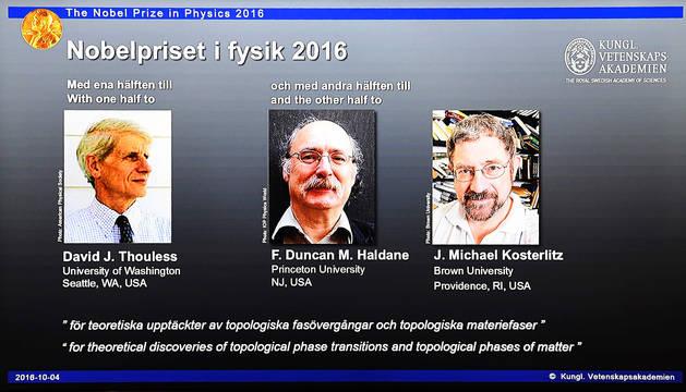 Los galardonados son David Thouless, Duncan Haldane y Michael Kosterlitz.