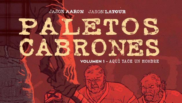 Imagen de la portada del cómic Paletos cabrones.