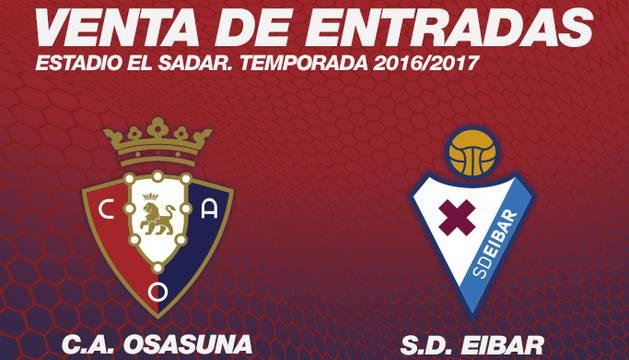 Las entradas para el Osasuna-Eibar saldrán a la venta el lunes