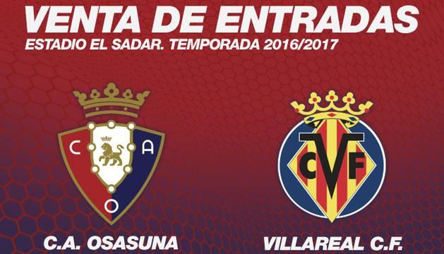 Las entradas para el Osasuna-Villarreal salen a la venta este miércoles