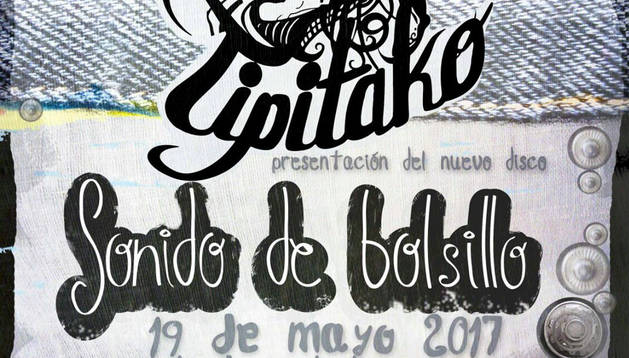 Tipitako presenta en concierto 'Sonido de bolsillo', su tercer trabajo