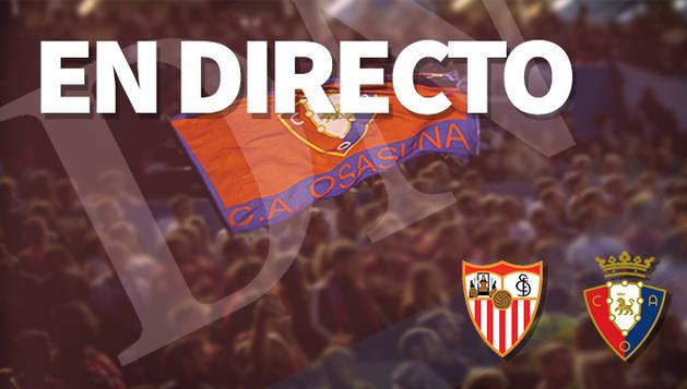 Sevilla-Osasuna, en directo