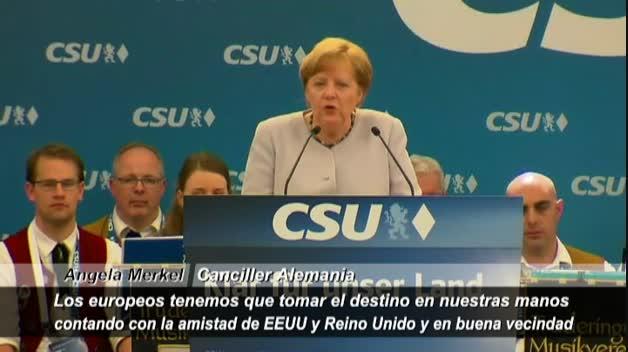 Merkel llama a los europeos a tomar las riendas de su destino