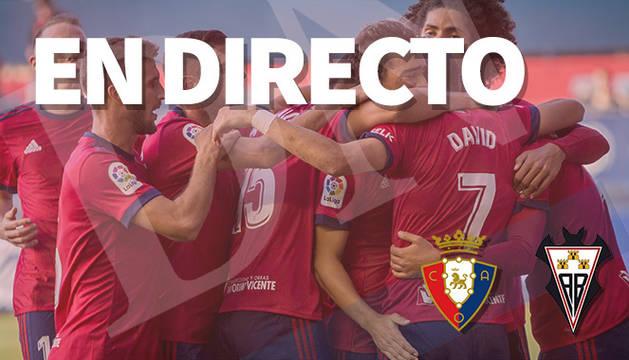 Narración minuto a minuto del Osasuna-Albacete.