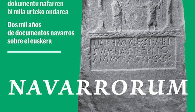 Cartel de la exposición 'Navarrorum. 2000 años de documentos sobre el Euskera'