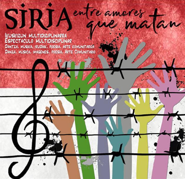 Imagen del cartel del espectáculo 'Siria entre amores que matan'.