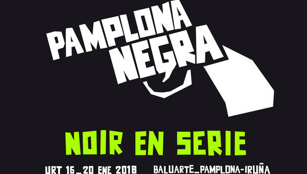 Cartel de la cuarta edición del Festival Pamplona Negra.