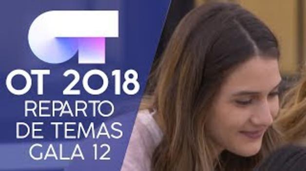 Reparto de temas de la gala 12, semifinal, de 'OT 2018'