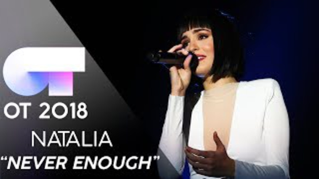 'Never Enough' - Natalia Lacunza, gala final de OT 2018.