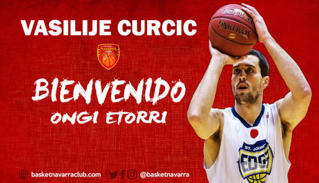 Vasilije Curcic, nuevo jugador del Basket Navarra