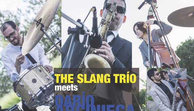 Cartel del concierto de The Slang Trio meets Darío Arciniega.