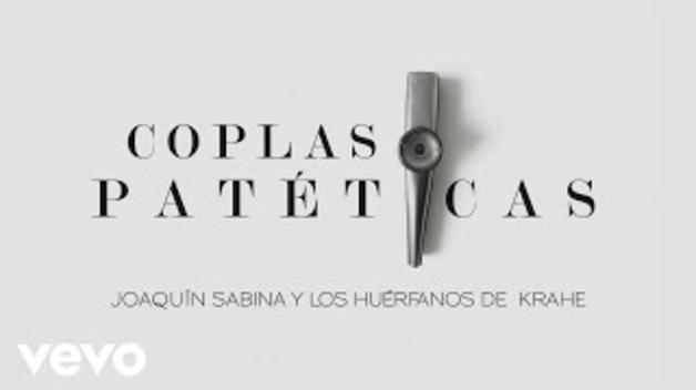 Joaquín Sabina - Coplas Patéticas