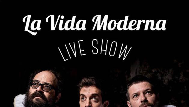 Los chicos de 'La Vida Moderna' actuarán el 1 de febrero en el Navarra Arena