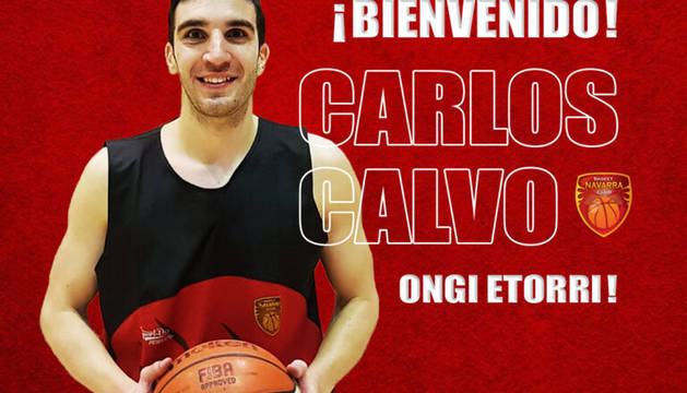 Carlos Calvo, nuevo jugador del Basket Navarra.