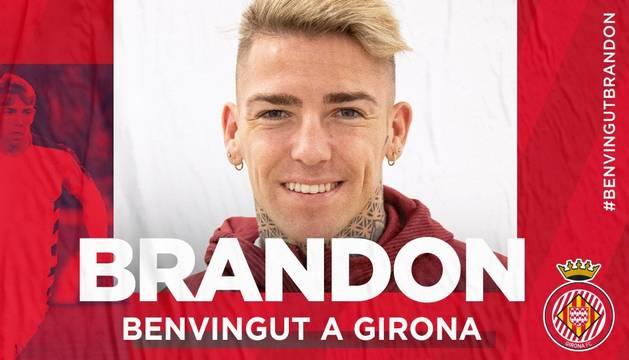 El Girona da la bienvenida a Brandon en las redes sociales.