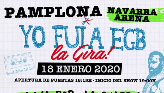 Foto del cartel del espectáculo 'Yo fui a EGB' en Pamplona.