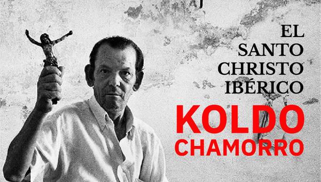 Foto del cartel de la exposición de Koldo Chamorro.