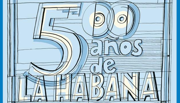 Ensayo, '500 años de la Habana'.